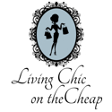 Living Chic on the Cheap