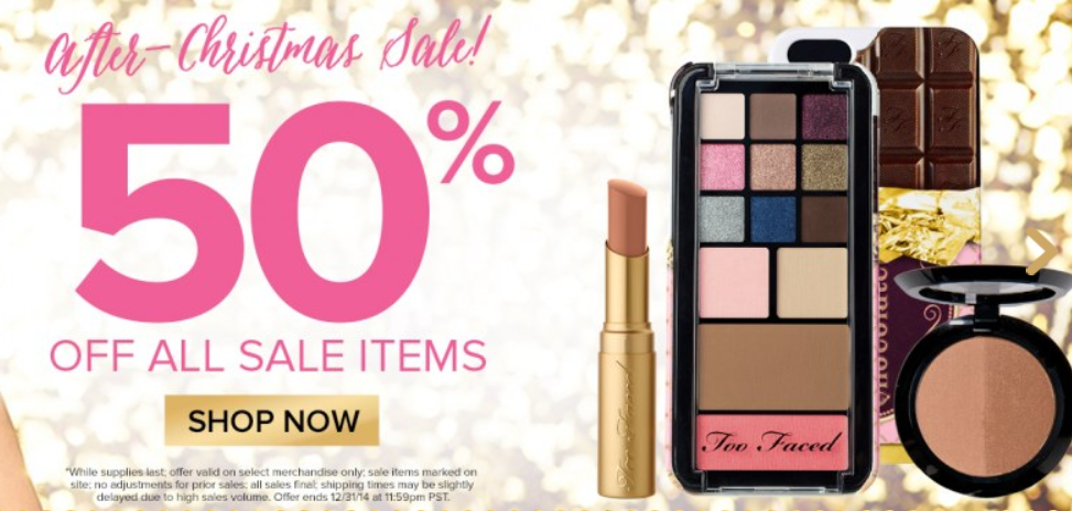 Too Faced Cosmetics: 50% Off All Sale Items