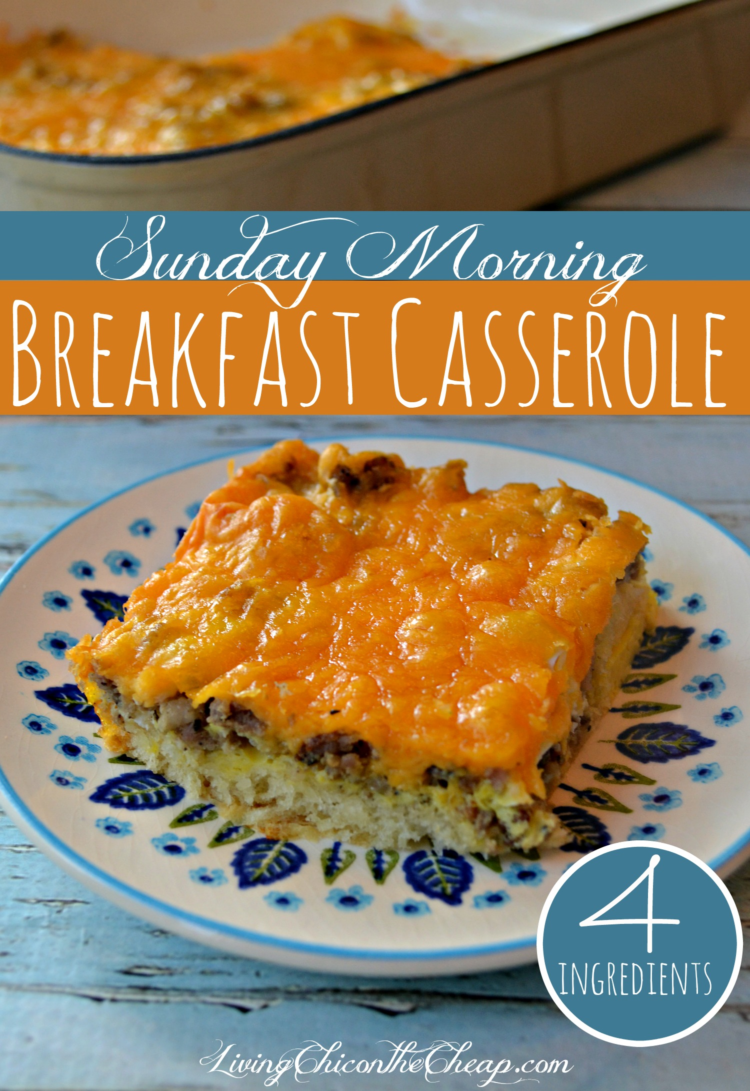 Sunday Morning Breakfast Casserole