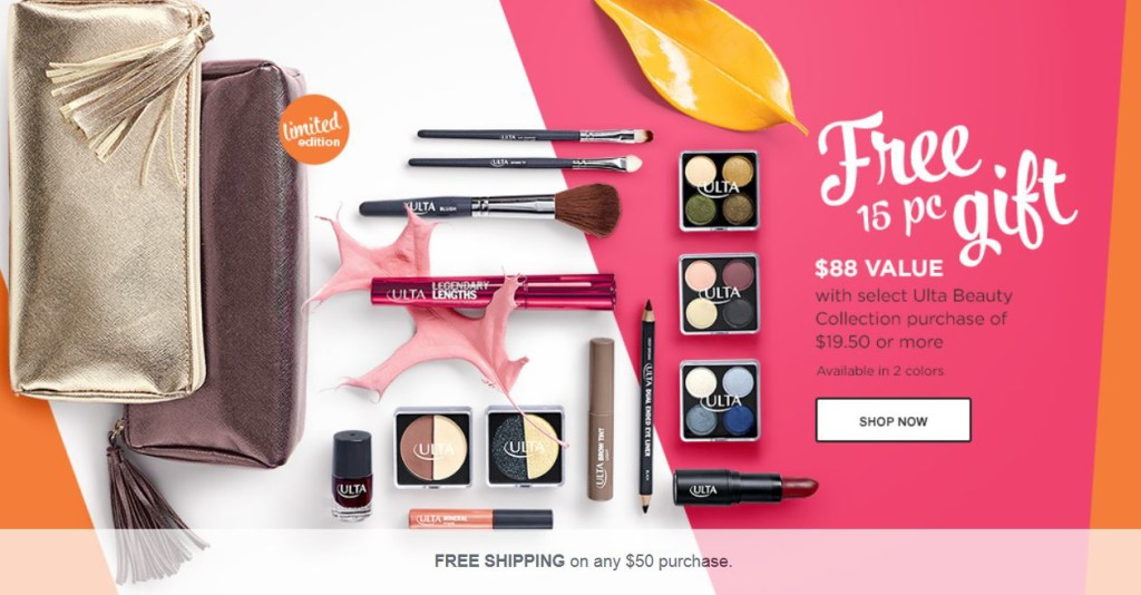 FREE 15 Piece Gift with ANY $19.50 ULTA Collection Purchase!